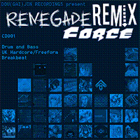 Dou(gai)jin Recordings CD 001: Renegade Remix Force