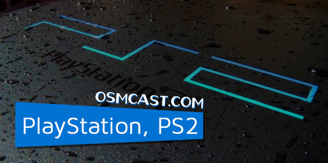 OSMtable! A Roundtable about PlayStation, PS2 12-29-2014