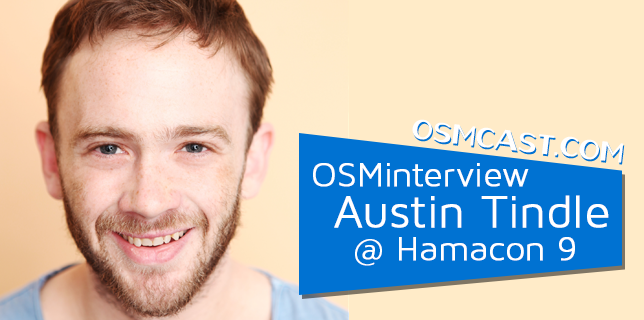 OSMinterview! Austin Tindle @ Hamacon 9