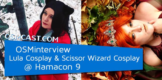 OSMinterview! Lula Cosplay & Scissor Wizard Cosplay @ Hamacon 9