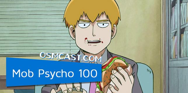 OSMcast! Show #149: Mob Psycho 100