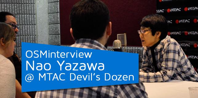 OSMinterview! Nao Yazawa @ MTAC Devil's Dozen