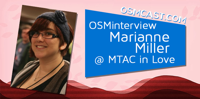 OSMinterview! Marianne Miller @ MTAC In Love