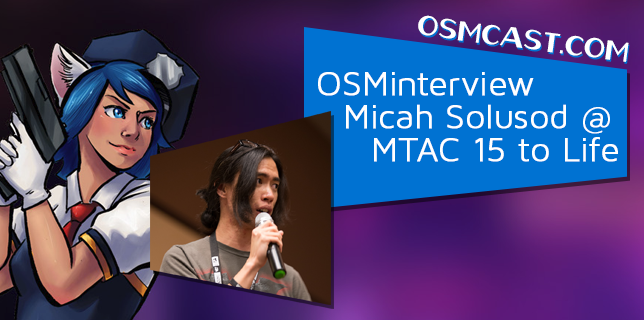 OSMinterview! Micah Solusod @ MTAC 15 to Life