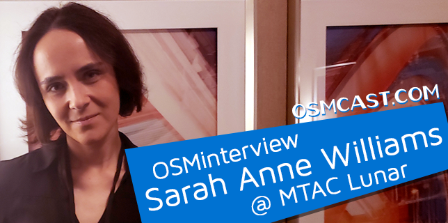 OSMinterview! Sarah Anne Williams @ MTAC Lunar