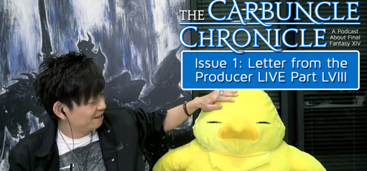 The Carbuncle Chronicle Issue 1: Letter from the Producer LIVE Part LVIII