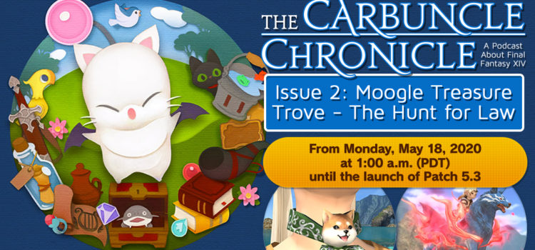 The Carbuncle Chronicle Issue 2: Moogle Treasure Trove – The Hunt for Law